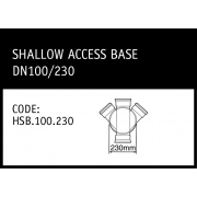 Marley Hunter Shallow Access Base DN100/230 - HSB.100.230